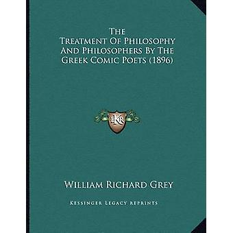The Treatment of Philosophy and Philosophers by the Greek Comic Poets