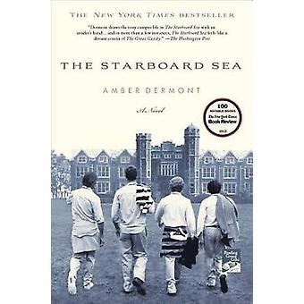 The Starboard Sea by Amber Dermont - 9781250023438 Book