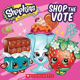 Shop the Vote by Sydney Malone - 9781338135565 Book