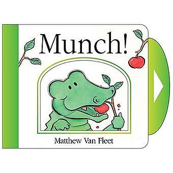 Munch! by Matthew Van Fleet - Matthew Van Fleet - 9781442494251 Book