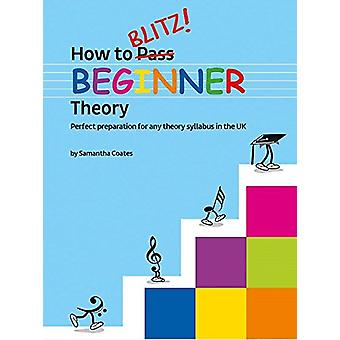 How to Blitz Beginner Theory Book - 9781785583575 Book