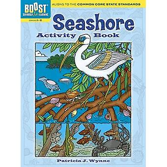 BOOST Seashore Activity Book by Patricia J. Wynne - 9780486494081 Book