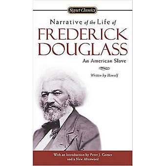 Verhaal van het leven van Frederick Douglass - een Amerikaanse slaaf door Fre