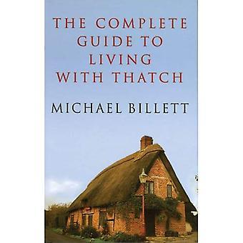 The Complete Guide to Living met rieten dak