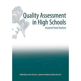 Quality Assessment in High Schools - Accounts for Teachers by Anne Dav