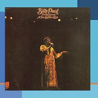 Billy Paul - Feelin ' bueno en la importación de los E.e.u.u. Club Cadillac [CD]