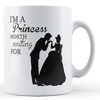 Je suis une princesse Worth attendant - Mug imprimé