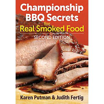 Championship BBQ Secrets for Real Smoked Food (2nd Revised edition) b