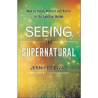 Se det overnaturlige - hvordan følelse - skjelne og kjempe i sikkerhetsparameterindeksen