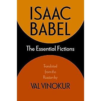 The Essential Fictions by Isaac Babel - 9780810135956 Book
