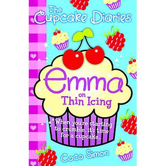 The Cupcake Diaries - Emma on Thin Icing by Coco Simon - 9780857074058