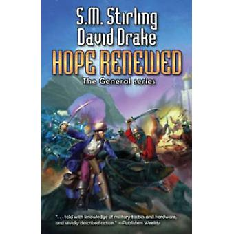 Hope Renewed by David Drake - S. M. Stirling - 9781476736587 Book