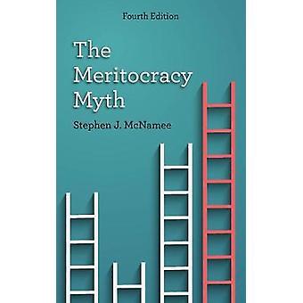 Meritocracy myten av Stephen J. McNamee - 9781538103401 bok