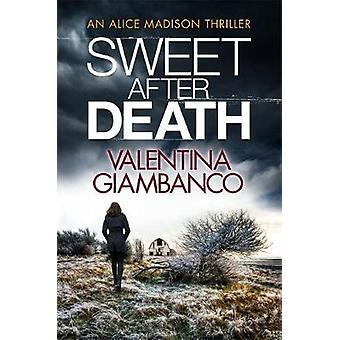 Sweet After Death by Valentina Giambanco - 9781784299637 Book