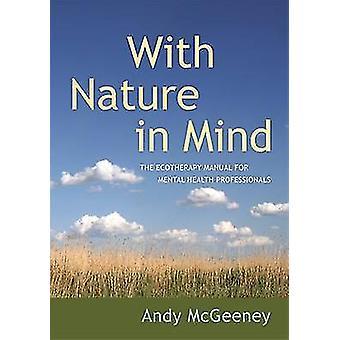 Avec la Nature à l'esprit - le manuel de Ecotherapy pour la santé mentale Professi