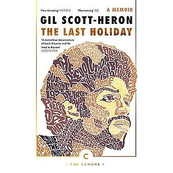 The Last Holiday - A Memoir by Gil Scott-Heron - 9781786890252 Book