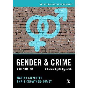 Geschlecht und Verbrechen - ein Menschenrechte nähern (2nd Revised Edition) von Ma