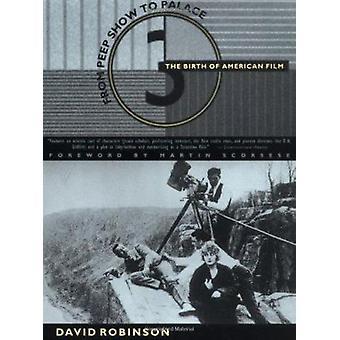 Fra Peepshow Palace - fødselen av amerikansk Film av David Robinson
