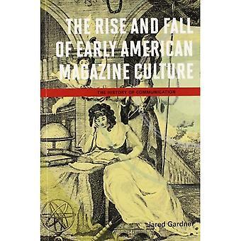 Ascesa e caduta della cultura rivista americana precoce (storia della comunicazione)