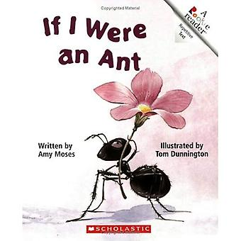 If I Were an Ant (Rookie Readers: Level B)