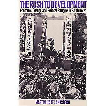 The Rush to Development: Economic Change and Political Struggle in South Korea