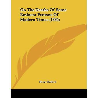 Sobre a morte de algumas pessoas eminentes de Modern Times (1835)