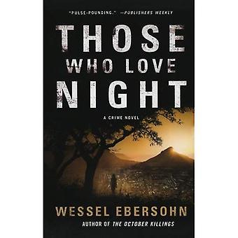 De som älskar natt