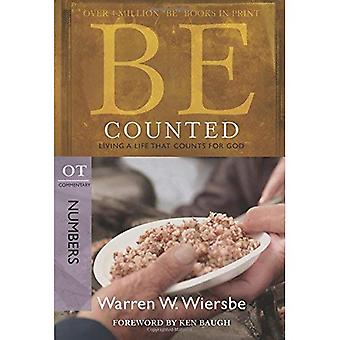 BE Counted: Living a Life That Counts for God, OT Commentary Numbers