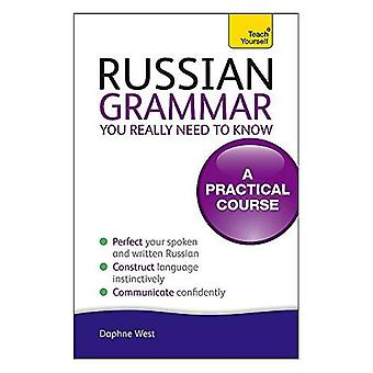 Teach Yourself Russian Grammar You Really Need to Know (Teach Yourself Grammar)