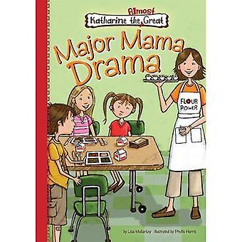 Book 2: Major Mama Drama (Katharine the Almost Great)