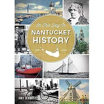 På denna dag i Nantucket historia