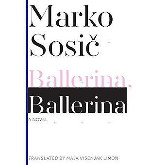 Ballerine: Un roman (série de littérature slovène)