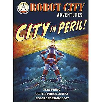 Kaupunki vaarassa (Robot City Adventures)