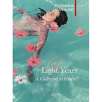 Light Years: A Girlhood in Hawai'i (Armchair Traveller)