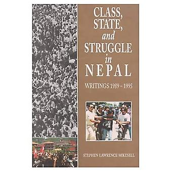 Class, State and Struggle in Nepal: Writings, 1989-1995
