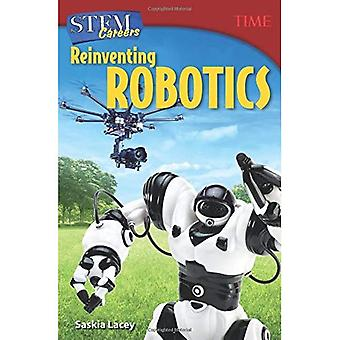 Stem Careers: Reinventing Robotics (Grade 7) (Time for Kids Nonfiction Readers)