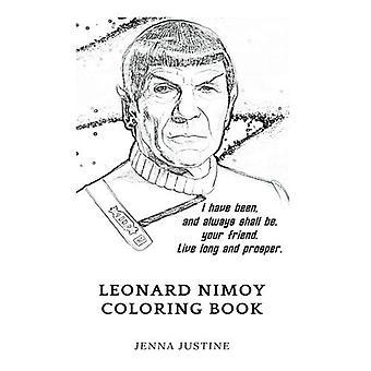 Leonard Nimoy Coloring Book: Légendaire professeur de Spock par intérim et Original, le plus grand acteur de cet âge inspiré le livre de coloriage adulte