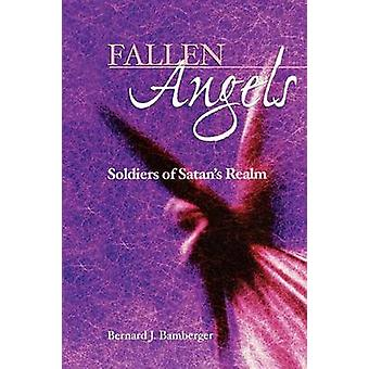 Fallen Angels Soldiers of Satans Realm by Bamberger & Bernard J.