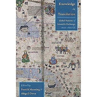 Kunskap i översättning: globala mönster av vetenskapliga utbytet, 1000-1800 Ce