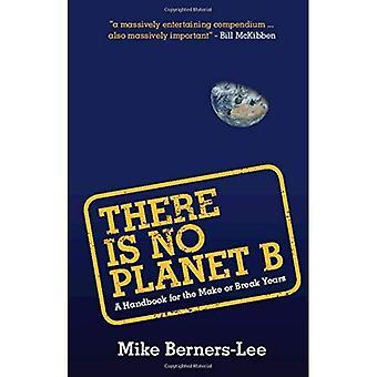 Der er ingen Planet B: en håndbog for gøre eller bryde år