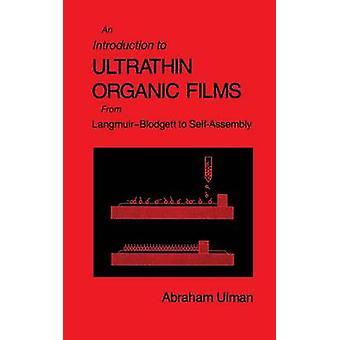 Introdução a filmes ultrafinos de orgânicos de LangmuirBlodgett de auto-formação por Ulman & Abraham