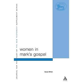 Women in Marks Gospel by Miller & Susan