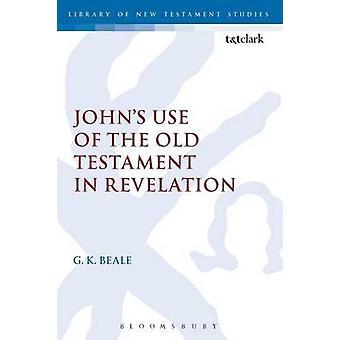 Johns användning av gamla testamentet i Uppenbarelseboken av Beale & Gregory K