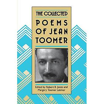 Collected Poems of Jean Toomer by Toomer & Jean