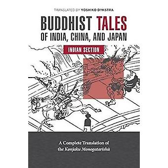 Buddhist Tales of India China and Japan Indian Section by Dykstra & Yoshiko