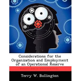 Überlegungen für die Organisation und die Beschäftigung von eine operative Reserve von Bullington & Terry W.