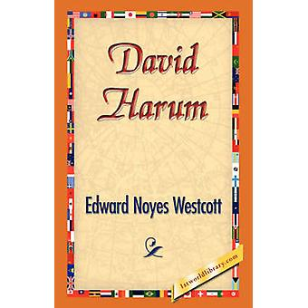 David Harum by Westcott & Edward Noyes