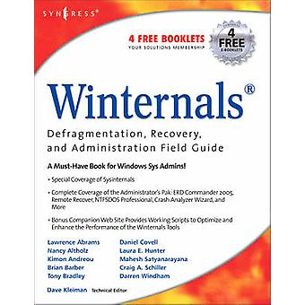 Winternals Defragmentation Recovery and Administration Field Guide by Hunter