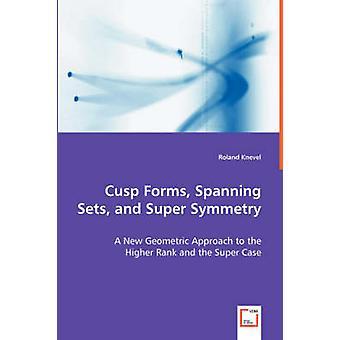 Cuspide forma set Spanning e Super simmetria di Knevel & Roland