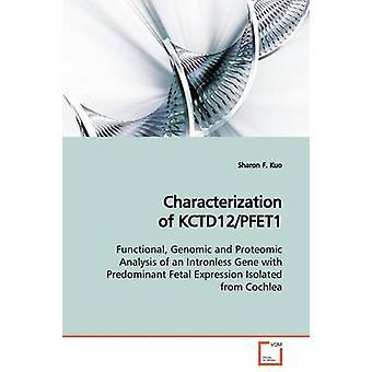 Karakterisatie van KCTD12PFET1 door Kuo & Sharon F.